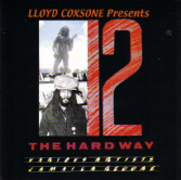 Various - Lloyd Coxsone Presents 12 The Hard Way (Tribesman) CD